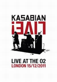 Cover Kasabian - Live! Live At The O2 - London 15/12/2011 [DVD]